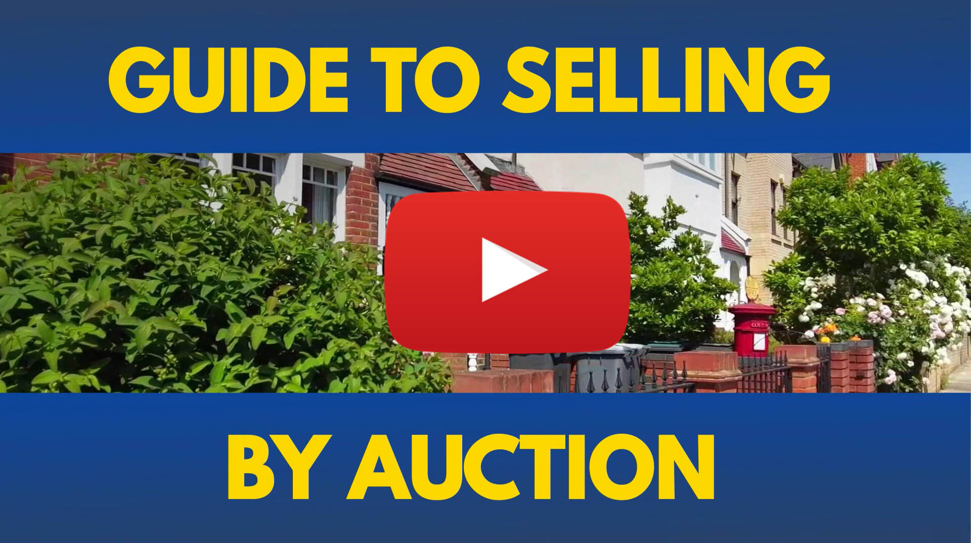 Guide to Selling a House by Auction - Watch Our Video