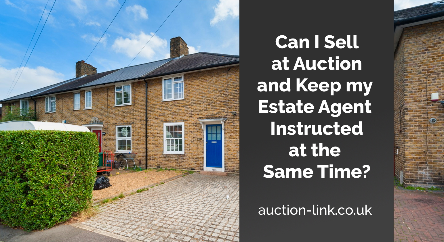Can I Sell at Auction and Keep my Estate Agent Instructed Too?
