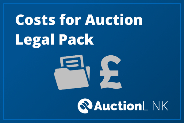 Selling a House at Auction in the UK - Costs For the Auction Legal Pack
