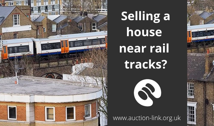 Selling a House Next to Railway Line Train Tracks